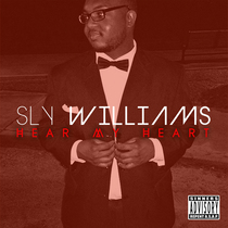 Hear My Heart by Sly Williams
