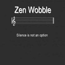 Silence Is Not an Option by Zen Wobble