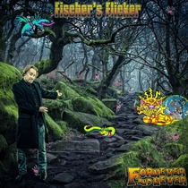 Fornever and Never by Fischer's Flicker
