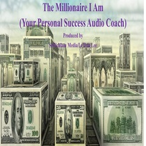 The Millionaire I Am by LeTicia Lee