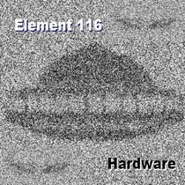 Hardware by Element 116