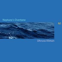 Neptune's Overtone by Dhruva Aliman