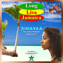 Long Live Jamaica by Johanka: The Julius Williams Orchestra