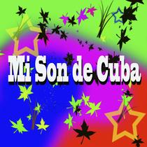 Mi Son de Cuba by Carlos Alberto