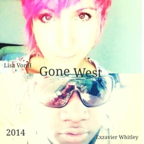 Gone West by Exzavier Whitley