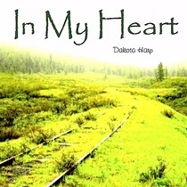 In My Heart by Dakota Harp