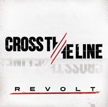 Revolt by Cross The Line
