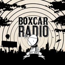 Boxcar Radio by Boxcar Radio