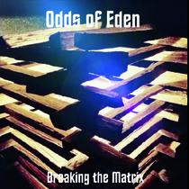 Breaking the Matrix by Odds of Eden