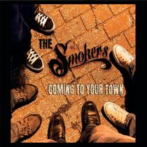 Coming to Your Town by The Smokers Blues Band