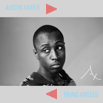 Triing Angles by Austin Xavier