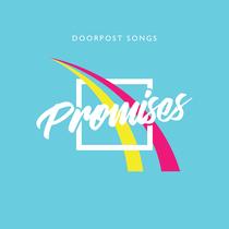 Promises by Doorpost Songs
