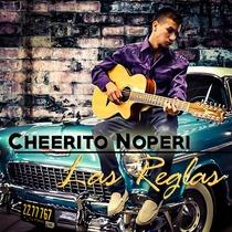 Las Reglas by Cheerito Noperi