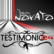 Testimonio 24 by Grupo Novato