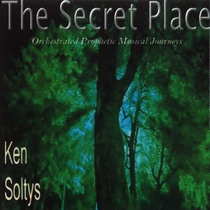 The Secret Place by Ken Soltys