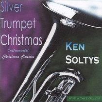 Silver Trumpet Christmas by Ken Soltys