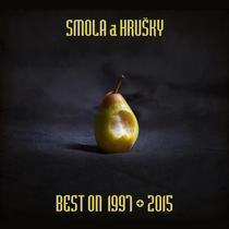 Best On 1997-2015 by Smola a Hrušky