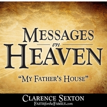 Messages on Heaven by Clarence Sexton