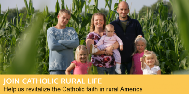 Support Catholic Rural Life!