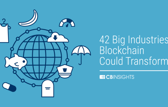 Banking Is Only The Beginning: 42 Big Industries Blockchain Could Transform