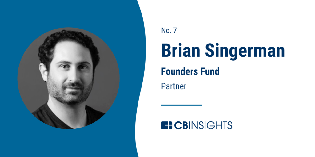 Top Venture Capitalists Brian Singerman Founders Fund