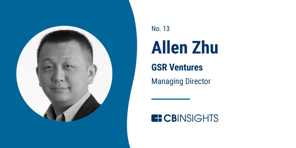 Top Venture Capitalists Allen Zhu GSR Ventures