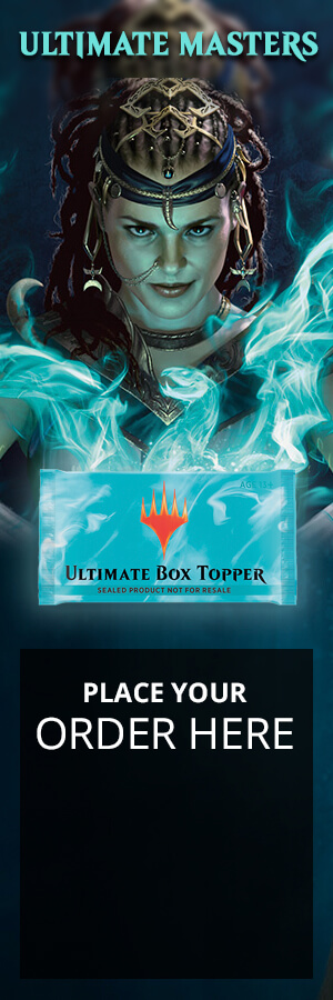 Throughout the history of Magic, many of these spells have drawn their power from the graveyard. Ultimate Masters celebrates that legacy by bringing together some of the most potent graveyard-themed cards and mechanics ever printed. Master the power of life and death as you draft your way to immortality. Order a box of Ultimate Masters today!!!