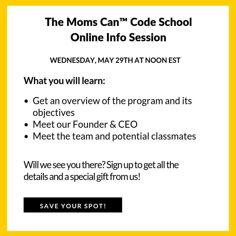 Moms Can Code School Cohort 3 Info Session - Crowdcast