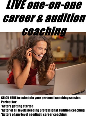 Need help getting started? Need some pre-audition coaching? Schedule a live one-on-one coaching session now!