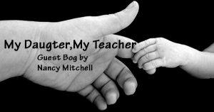 My Daughter My Teacher