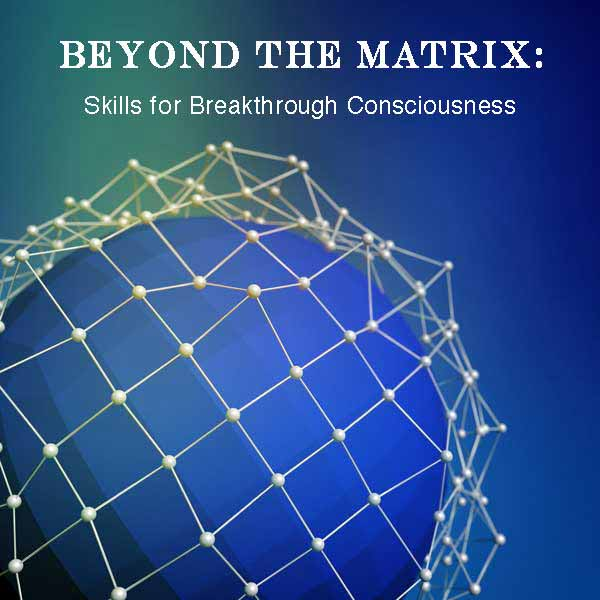 Beyond the Matrix | Spiritual Coach