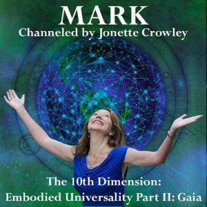 Embodied Universality Part II: Gaia