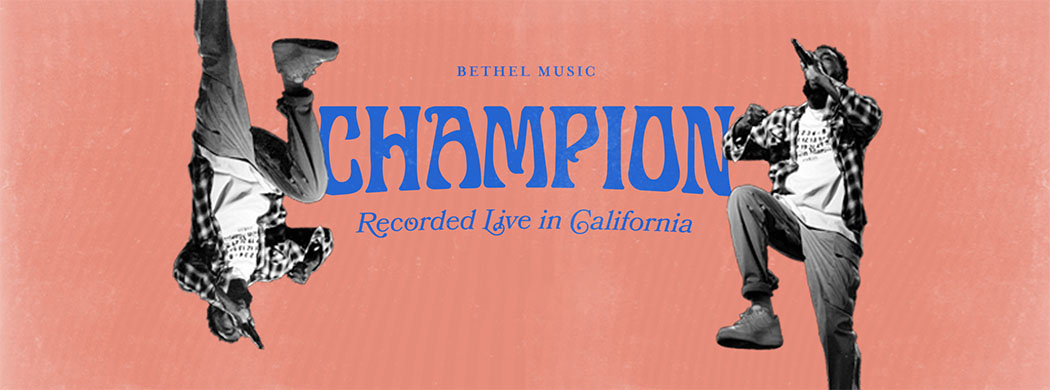 Champion by Bethel Music