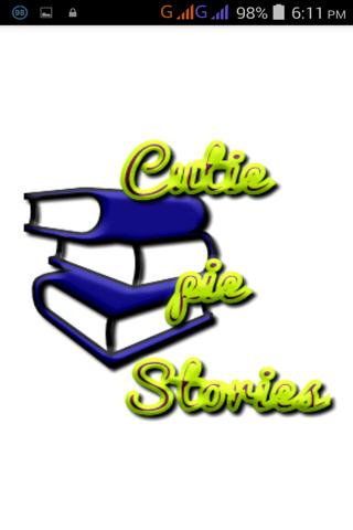 Cutie pie stories.