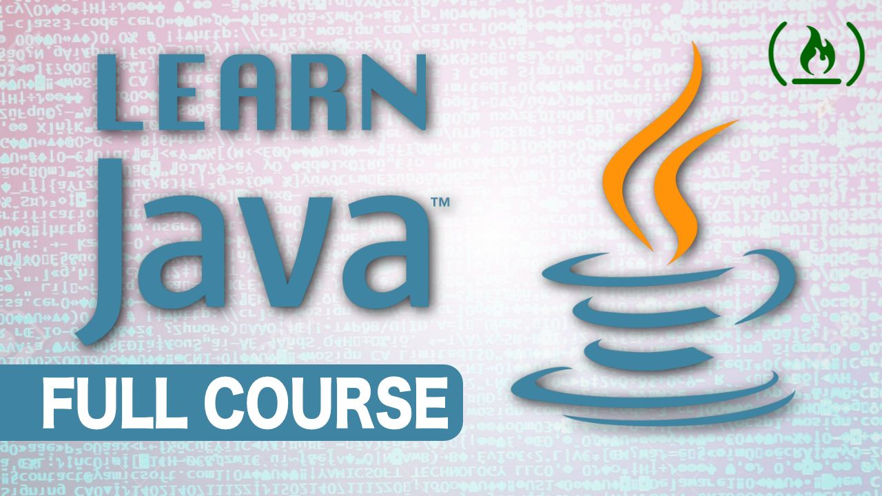 Java for Absolute Beginners - Full Course