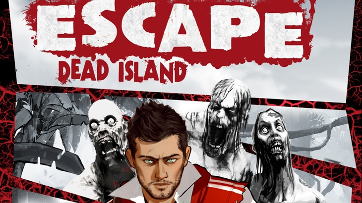 'Escape Dead Island' Is The Kinder, Gentler, Douchier 'Dead Island'