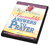 Incredible Answers to Prayer DVD
