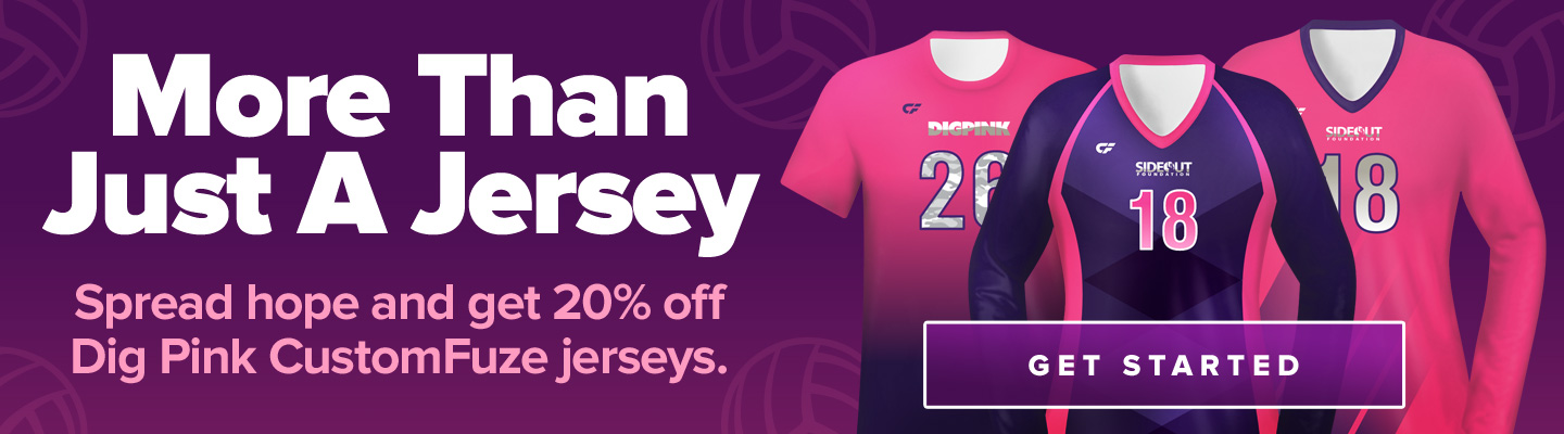More than just a jersey. Spread hope and get 20% off Dig Pink CustomFuze jerseys.