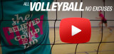 No Excuses Volleyball T-Shirts