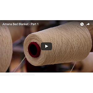 Amana Bed Blanket Warping Creel video