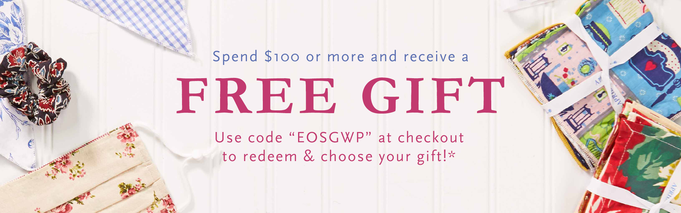Spend $100 or more and qualify for a free gift with purchase.