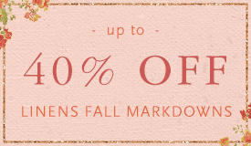 Up to 40% on Linens Fall Markdowns