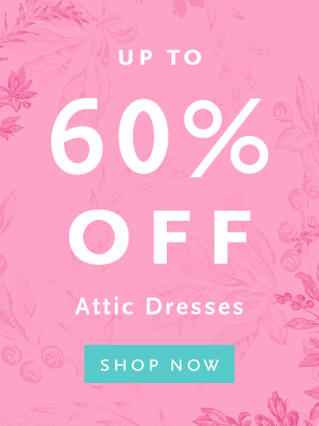 A colorful image that reads Up to 75% off Attic Dresses