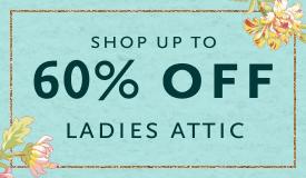 Shop up to 60% Ladies Attic