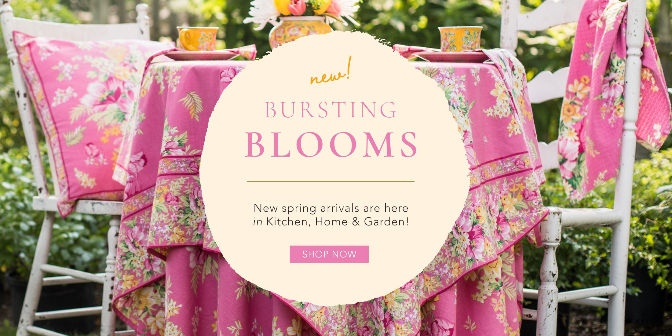New spring arrivals are here in Kitchen, Home and Garden.