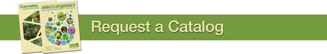 Request A Catalog - ARBICO Organics