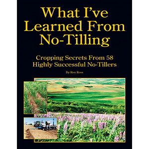 What I've Learned From No-Tilling by Ron Ross