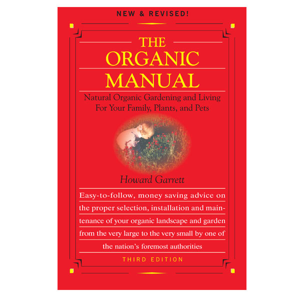 The Organic Manual by Howard Garrett