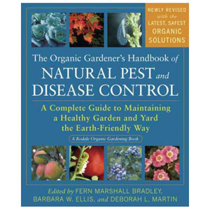 The Organic Gardener's Handbook of Natural Pest & Disease Control