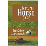 Natural Horse Care by Pat Coleby